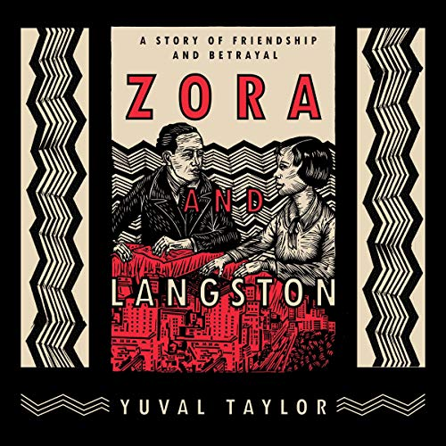 Zora and Langston Audiobook By Yuval Taylor cover art