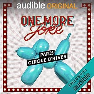 Couverture de One More Joke. Au Cirque d'Hiver