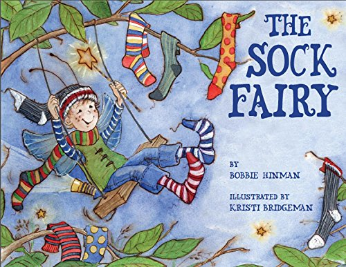 The Sock Fairy:  Winner of 7 Children's Picture Book Awards: A Magical Explanation for Missing Socks and Annoying Holes - For Kids Ages 3-8 (Best Fairy 2) (English Edition)