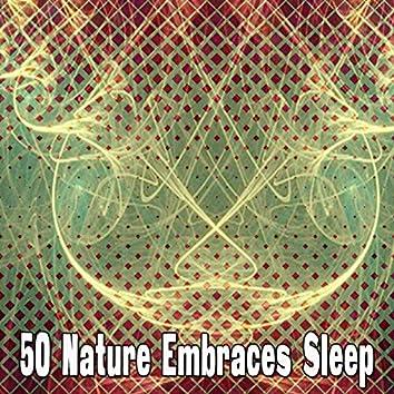 50 Nature Embraces Sleep