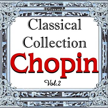 Chopin: Classical Collection, Vol. 2
