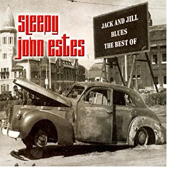 Jack And Jill Blues - The Best Of