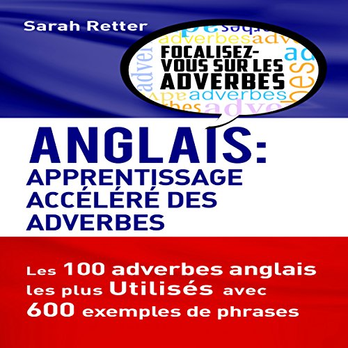 Anglais: Apprentissage Accéléré des Adverbes [English: Fast Learning of Adverbs] audiobook cover art