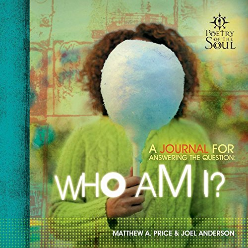 Who Am I? (Poetry of the Soul) (English Edition)