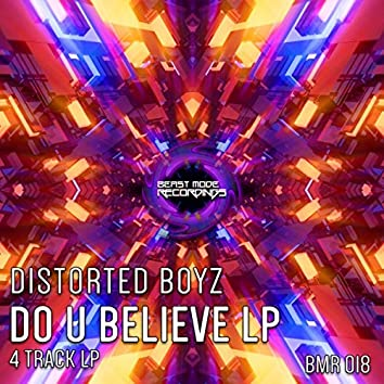 Do U Believe LP