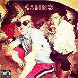 Casino Del Diablo [Explicit]