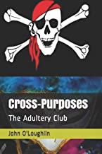 Cross-Purposes: The Adultery Club