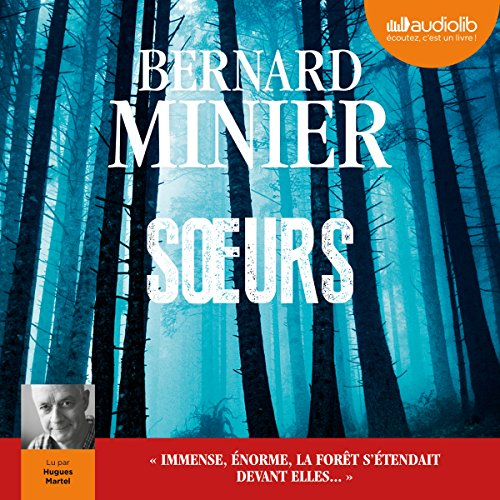 Sœurs Audiobook By Bernard Minier cover art