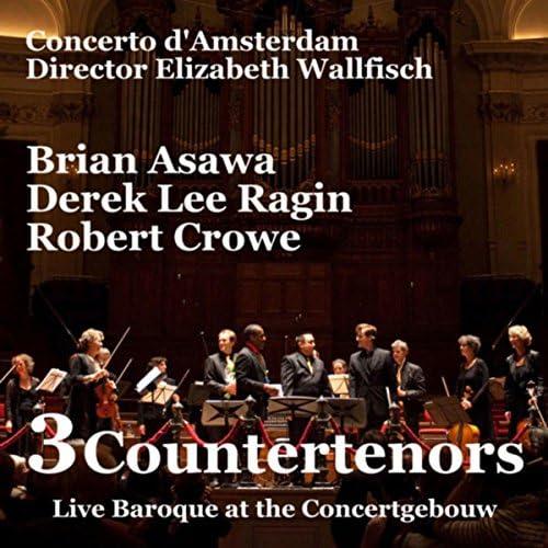 Elizabeth Wallfisch, The Concerto D'Amsterdam, Brian Asawa, Derek Lee Ragin & Robert Crowe