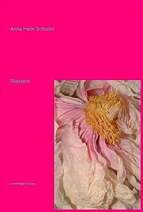 Blossom: Flower Pieces