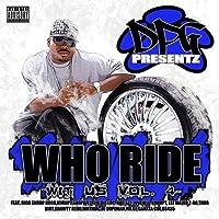DPG Presentz: Who Ride Wit Us Vol. 4 by Daz Dillinger (2010-10-26)