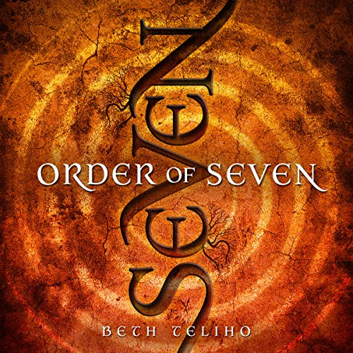 Order of Seven Audiobook By Beth Teliho cover art