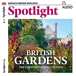 Spotlight Audio - British Gardens. 9/2018 Titelbild