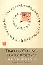 Timeless Calling, Timely Response: A Guide for Zen Buddhist Practice