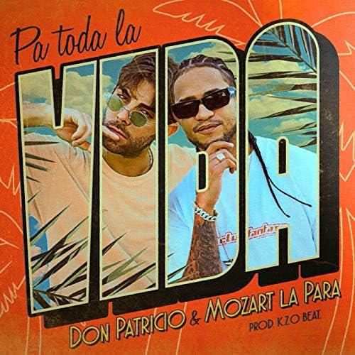 Don Patricio feat. Mozart La Para