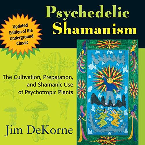 Page de couverture de Psychedelic Shamanism, Updated Edition