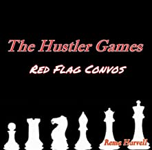 The Hustler Games : Red Flag Convos
