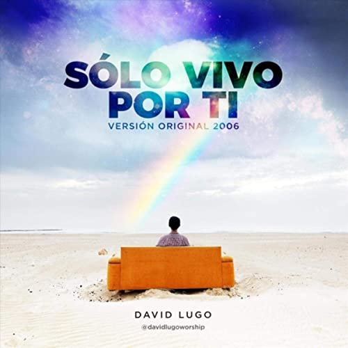 Sólo Vivo por Ti de David Lugo en Amazon Music - Amazon.es