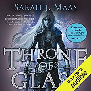 Throne of Glass     A Throne of Glass Novel              By:                                                                                                                                 Sarah J. Maas                               Narrated by:                                                                                                                                 Elizabeth Evans                      Length: 12 hrs and 47 mins     8,697 ratings     Overall 4.4