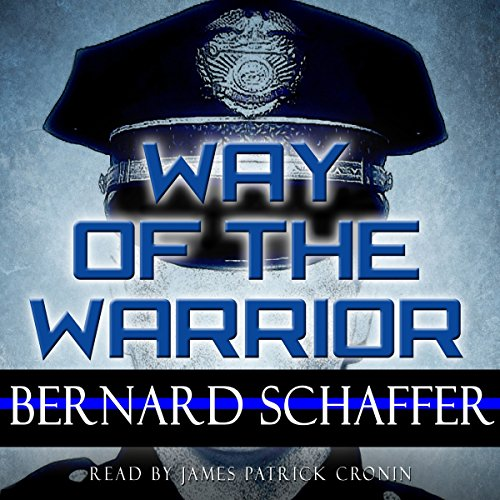 Way of the Warrior: The Philosophy of Law Enforcement (Superbia) cover art