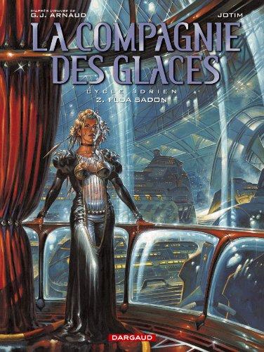 La Compagnie des Glaces, tome 2 : Floa Sadon