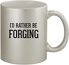 I'd Rather Be FORGING - 11oz Silver Coffee Mug Cup, Silver