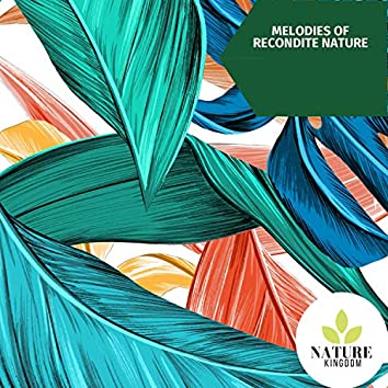 Melodies of Recondite Nature
