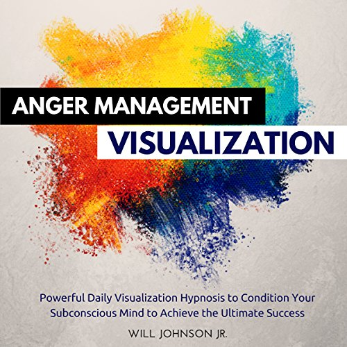 Anger Management Visualization audiobook cover art