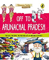 Off to Arunachal Pradesh (Discover India)