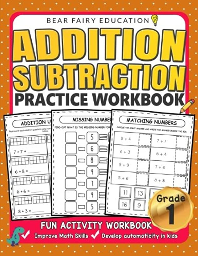 Addition Subtraction Practice Workbook, Grade 1 Math Workbook: Daily Practice Workbook for 1st Graders, 1st Grade Math, Grade 1 Addition