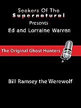 Ed and Lorraine Warren: Bill Ramsey the Werewolf