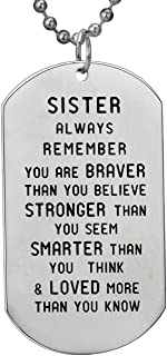 BESPMOSP Sister Gifts Always Remember You Are Braver Than You Believe Necklace Inspirational Gifts For Girls