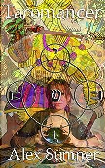 [Alex Sumner]のTaromancer (English Edition)