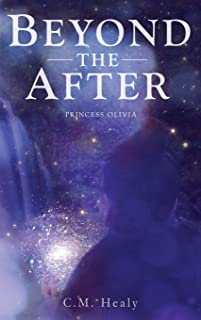 Beyond the After: Princess Olivia