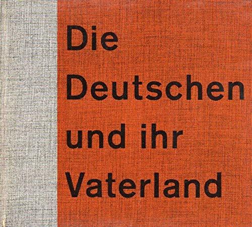 Die Deutschen und ihr Vaterland