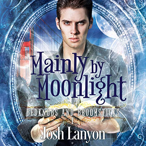 Mainly by Moonlight Audiobook By Josh Lanyon cover art