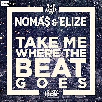 Take Me Where the Beat Goes