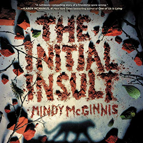 The Initial Insult Audiobook By Mindy McGinnis cover art