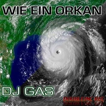 Wie ein orkan