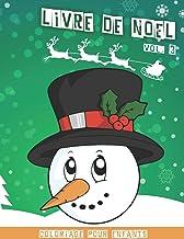 Livre de Noël: Cahier de coloriage de noël pour enfants | Volume 3 | 40 jolies dessins amusants à colorier | 80 pages | 8,...