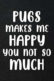 Password book Pugs Makes Me Happy You Not So Much Puppy Dog Animal Funny Family: 2022,Xmas,Thanksgiving,Christmas Gifts,Ha...