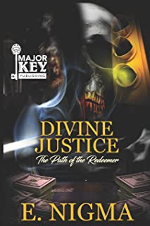 Divine Justice: The Path of the Redeemer