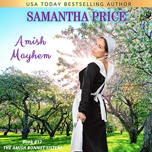 Amish Mayhem: Amish Romance Audiobook By Samantha Price cover art