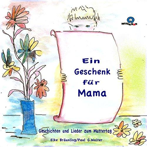 Ein Geschenk für Mama Titelbild