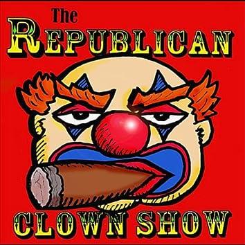 The Republican Clown Show