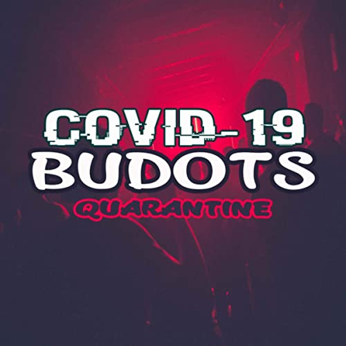 Budots Id Roblox Budots Covid 19 Quarantine Explicit By Dj Skratx On Amazon Music Amazon Com