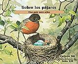 Sobre Los Pajaros: Una Guía Para Niños: 25 (About...)