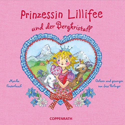 Prinzessin Lillifee und der Bergkristall Titelbild
