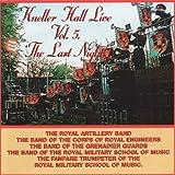 Kneller Hall Live, Vol. 5 - The Last Night
