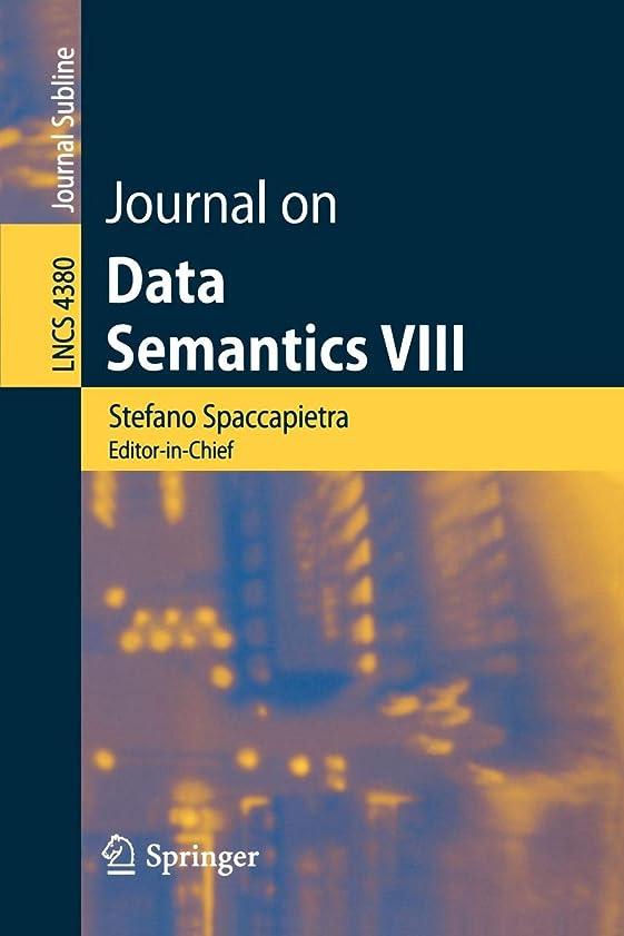 気になるメトリック誤Journal on Data Semantics VIII (Lecture Notes in Computer Science)